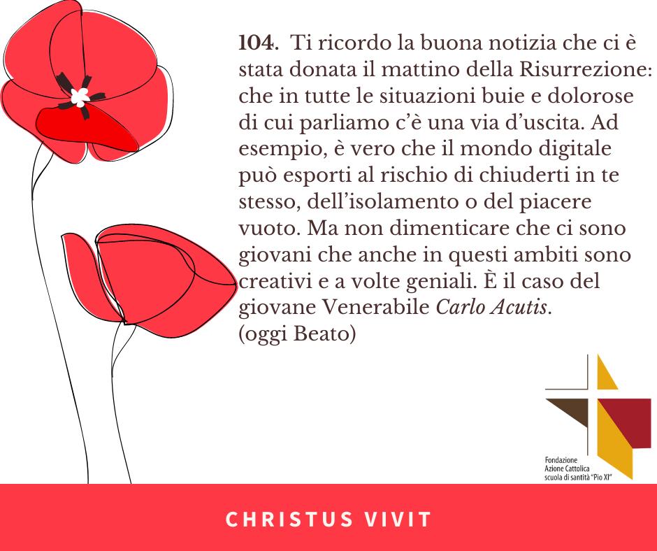 CHRISTUS VIVIT (11) Acutis